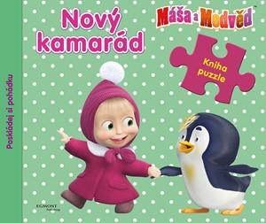 Máša a medvěd - Nový kamarád - Kniha puzzle - Poskládej si pohádku