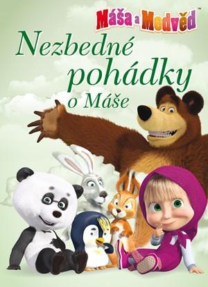 Máša a medvěd - Nezbedné pohádky o Máše