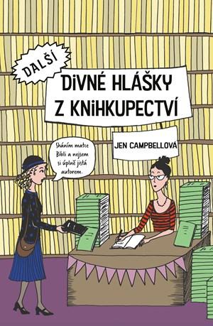 Další divné hlášky z knihkupectví | Jen Campbellová