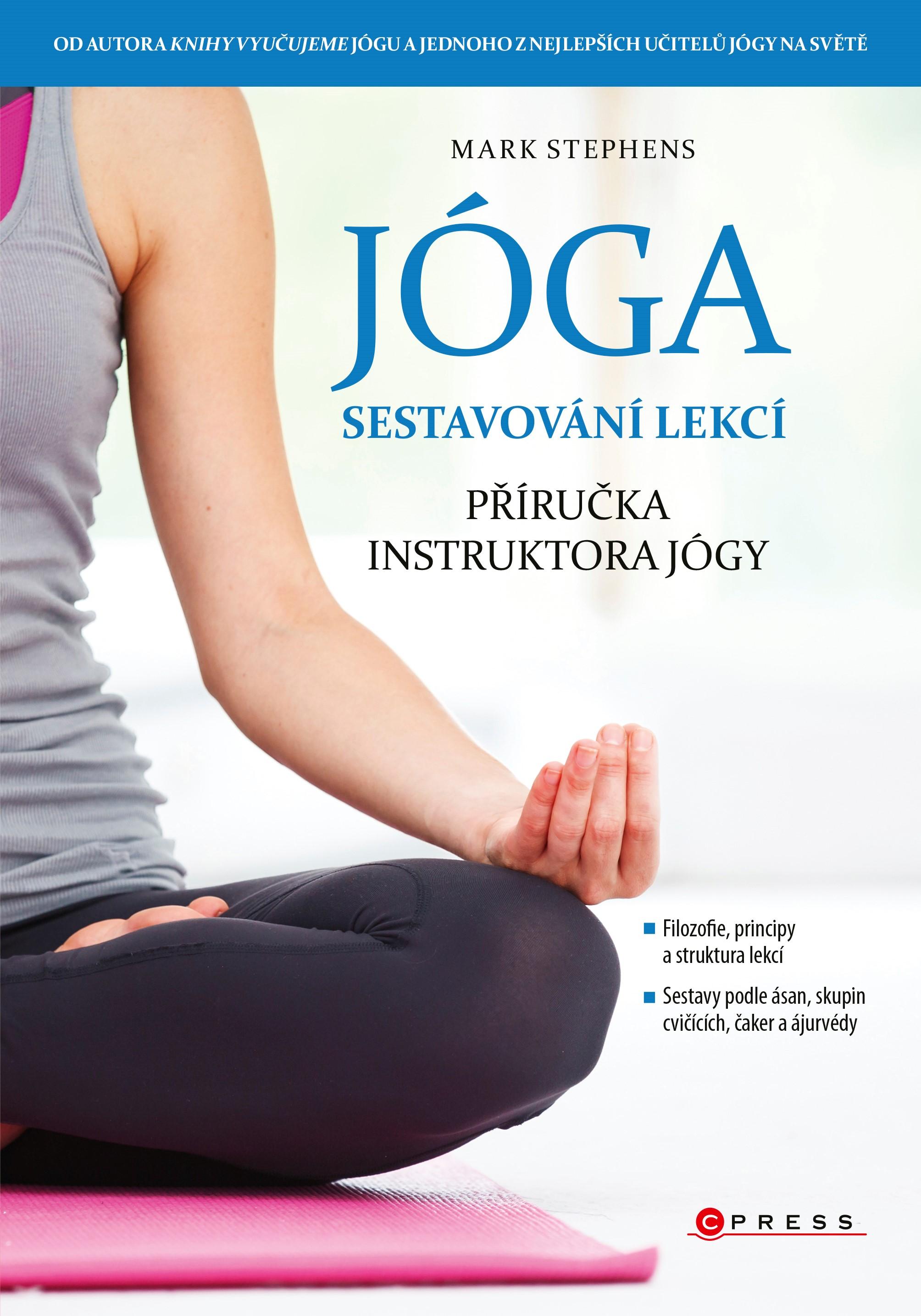 Jóga - sestavování lekcí | Mark Stephens