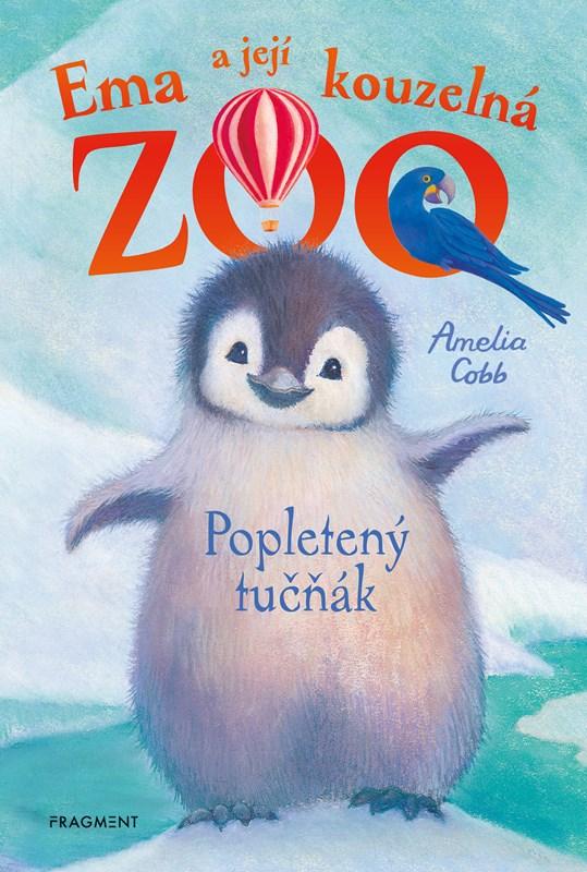 Ema a její kouzelná zoo – Popletený tučňák