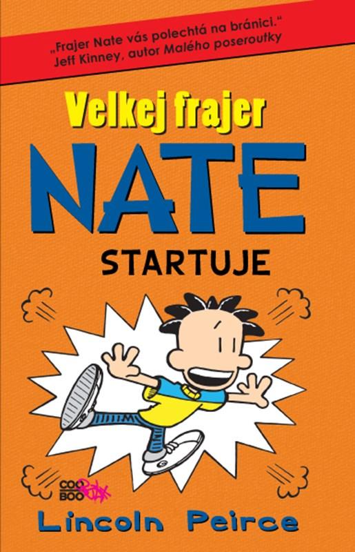Velkej frajer Nate 8 | Lincoln Peirce