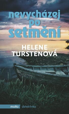 Helene Turstenová – Nevycházej po setmění