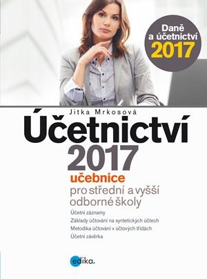 Jitka Mrkosová – Účetnictví 2017, učebnice pro SŠ a VOŠ