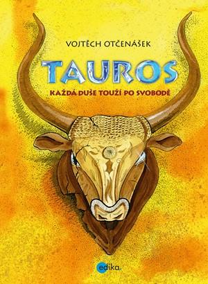Vojtěch Otčenášek – Tauros