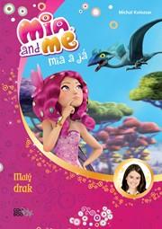 Mia a já: Malý drak