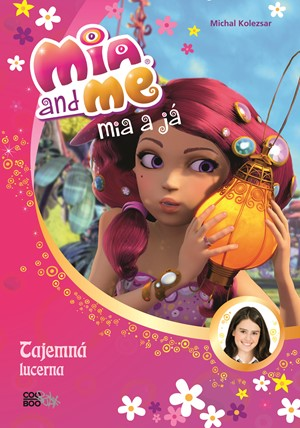 autora nemá – Mia a já: Tajemná lucerna
