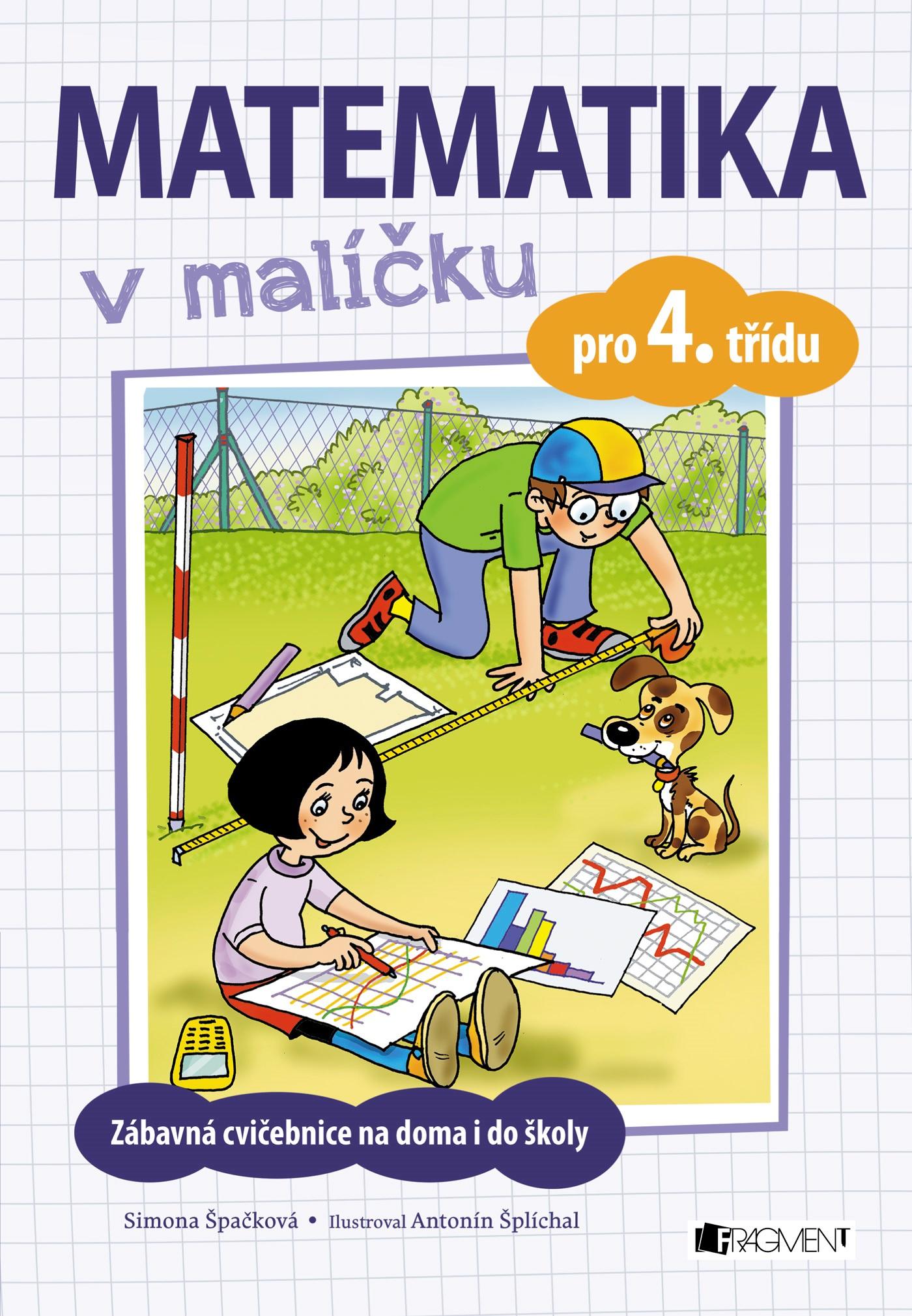 Matematika v malíčku pro 4. třídu | Simona Špačková