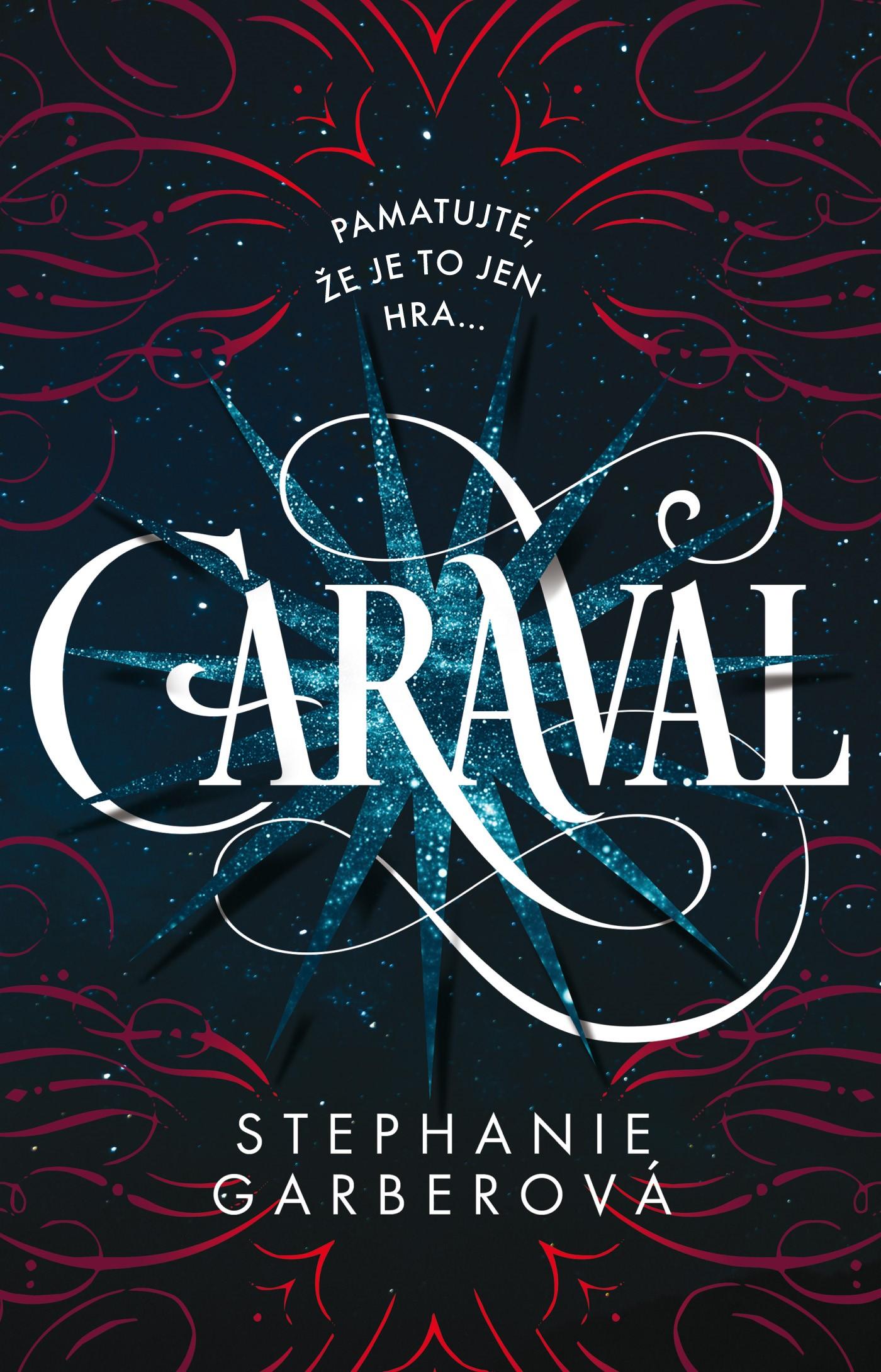 Egmont Caraval | Stephanie Garberová
