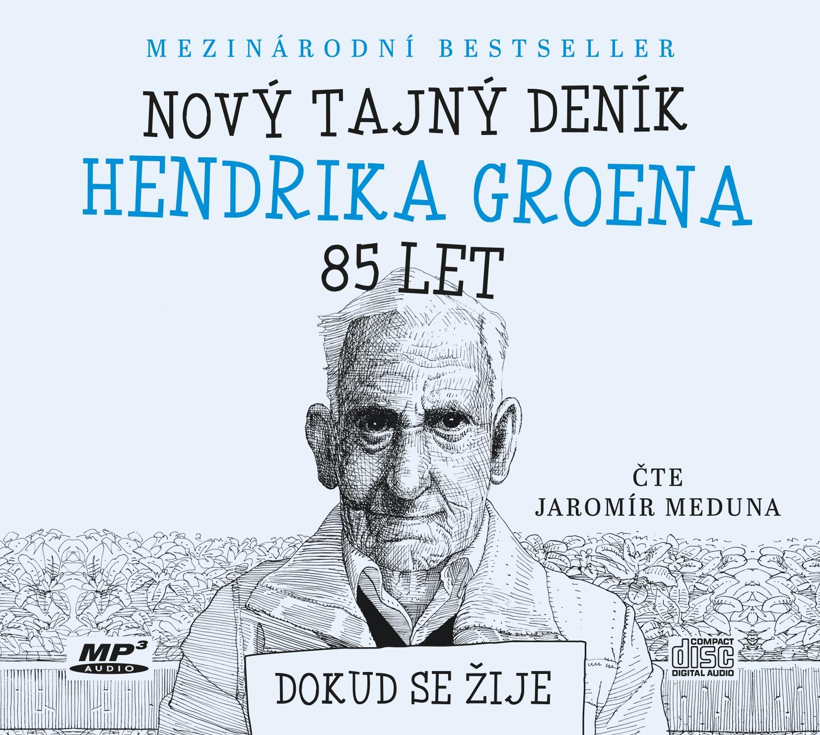 Nový tajný deník Hendrika Groena, 85 let (audiokniha)