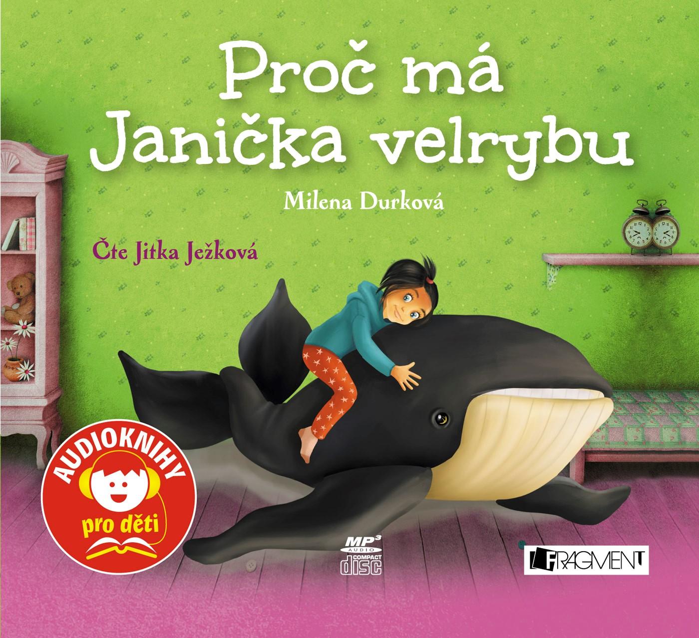 Proč má Janička velrybu (audiokniha pro děti) | Milena Durková