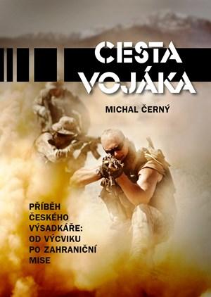 Michal Černý – Cesta vojáka