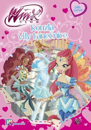 Winx Girl Series - Kouzla víly tanečnice (1) | Iginio Straffi