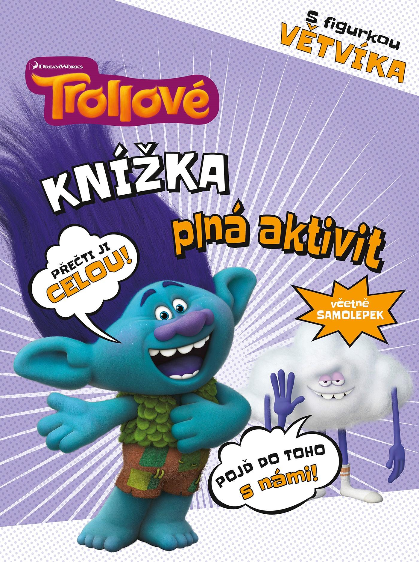 Trollové - Knížka plná aktivit s figurkou Větvíka