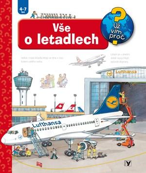 Vše o letadlech | Wolfgang Metzger, Andrea Erne