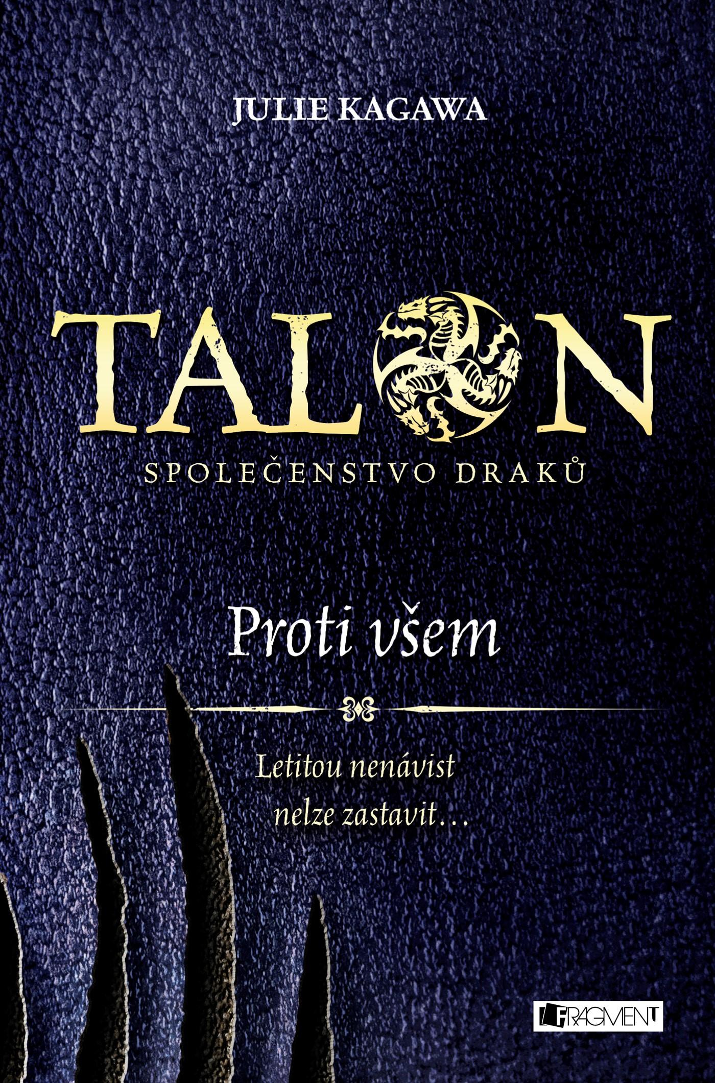 Talon: Společenstvo draků - Proti všem