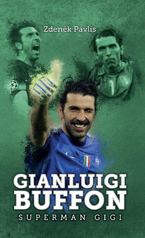 Gianluigi Buffon: superman Gigi