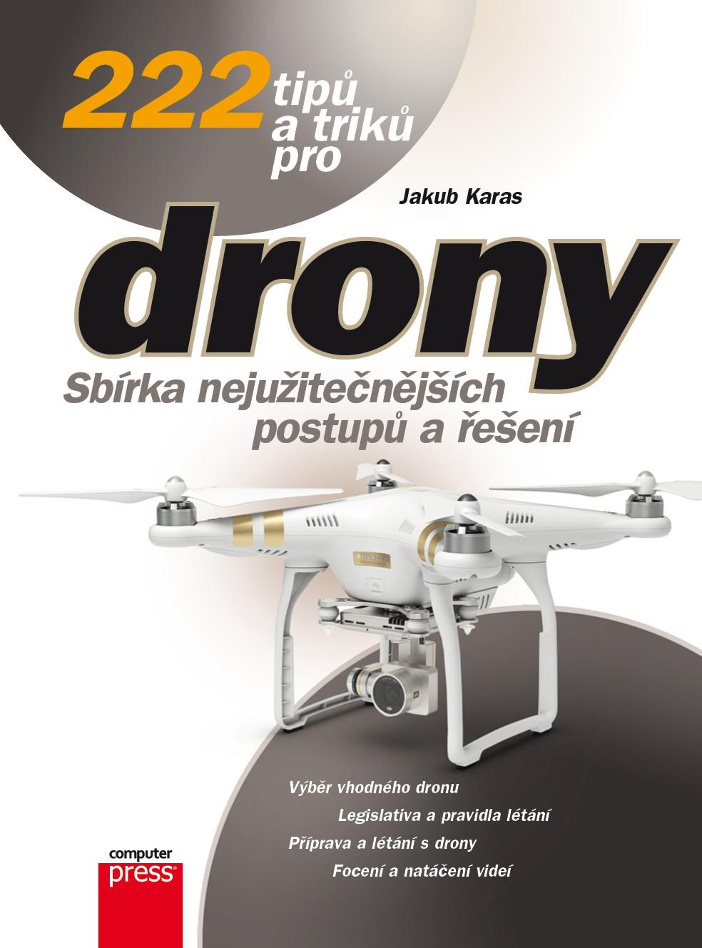 DRONY 222 TIPŮ A TRIKŮ