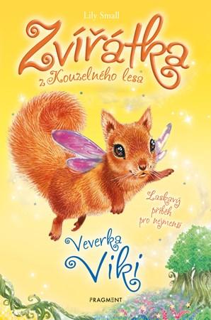 Lily Small – Zvířátka z Kouzelného lesa – Veverka Viki