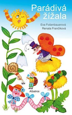 Renata Frančíková, Eva Fošenbauerová – Parádivá žížala