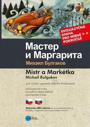 Mistr a Markétka B1/B2 | Michail Bulgakov