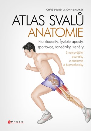 Chris Jarmey, John Sharkey – Atlas svalů - anatomie