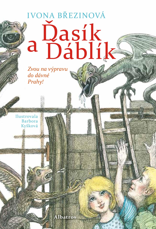Ďasík a Ďáblík | Barbora Kyšková, Ivona Březinová
