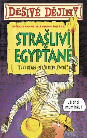 Terry Deary – Děsivé dějiny Strašliví Egypťané