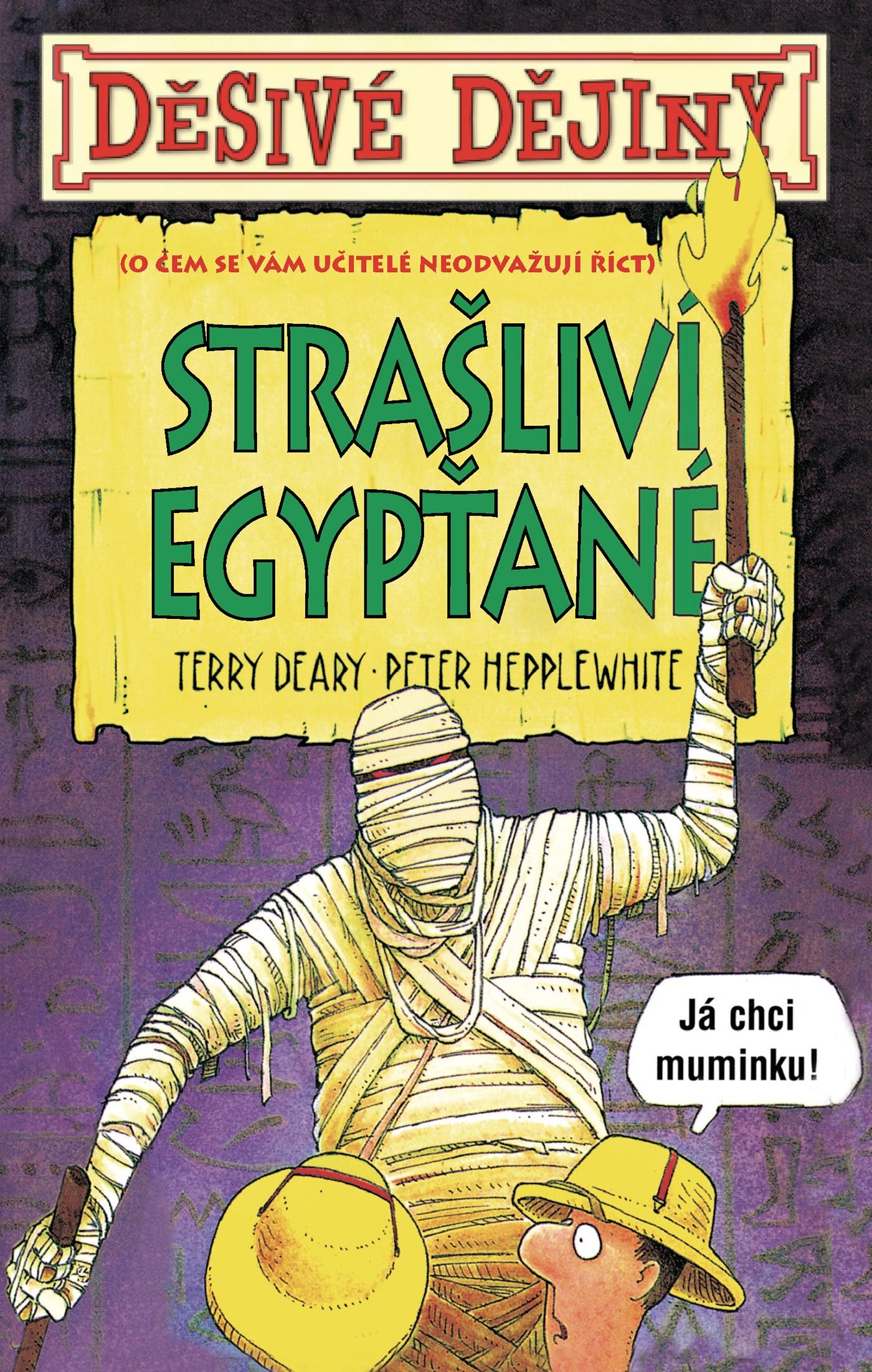 Děsivé dějiny Strašliví Egypťané | Terry Deary
