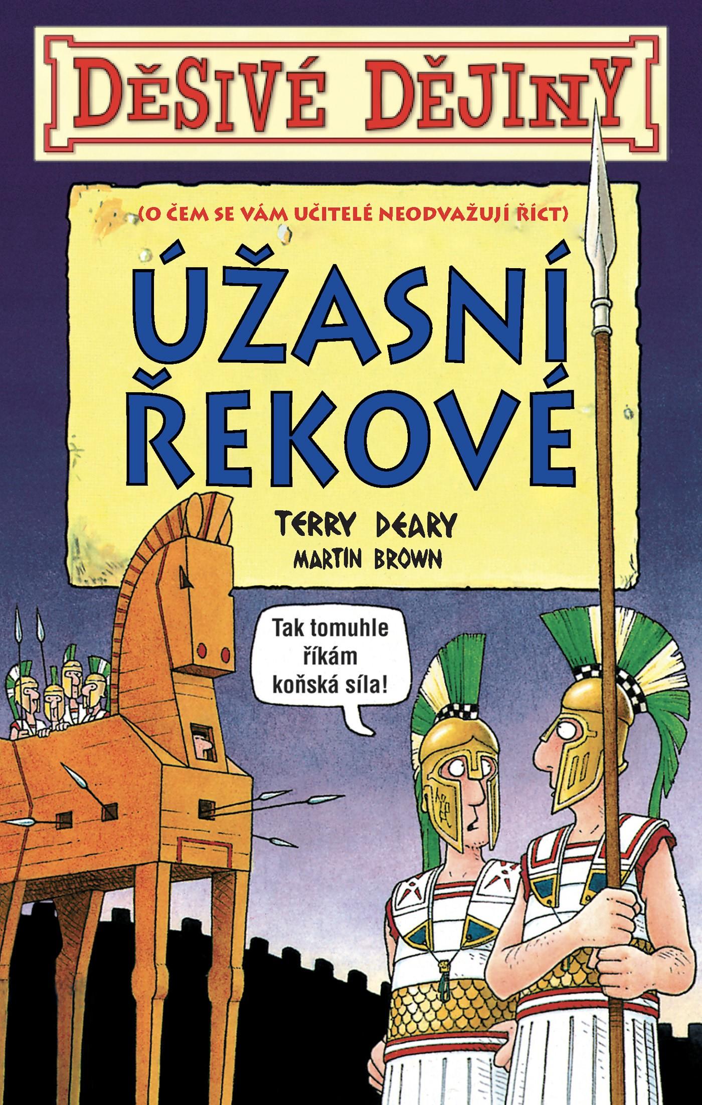 Děsivé dějiny Úžasní Řekové | Terry Deary