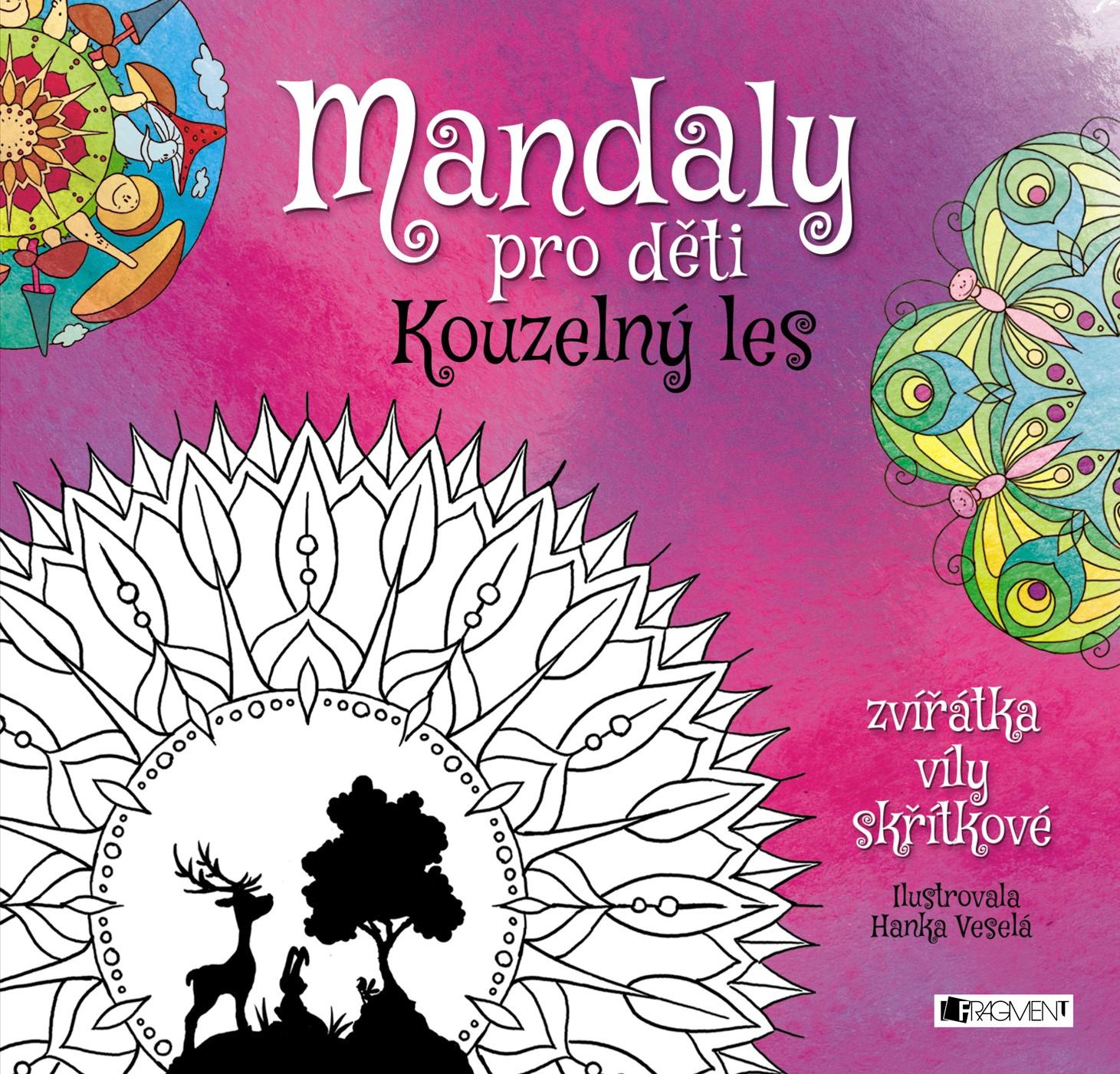 Mandaly pro děti - Kouzelný les | autora nemá