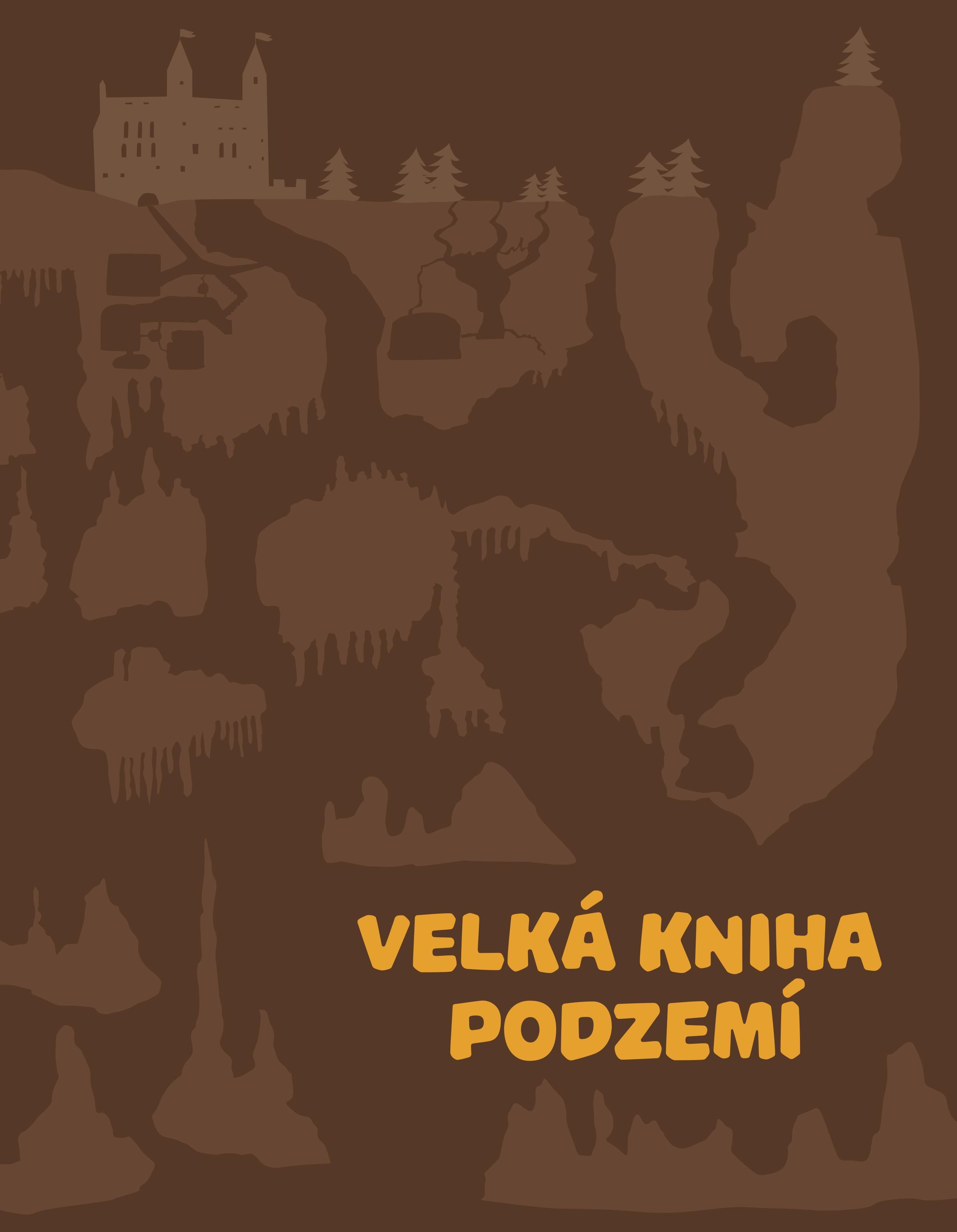 Velká kniha podzemí | Štěpánka Sekaninová