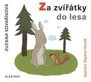 Poslechněte si vyprávění o zvířátkách a o jejich neuvěřitelných lesních dobrodružstvích. Příběhy  jsou doplněny drobným naučným popisem zvířete. Malý posluchač tak do lesa na procházku či na houby vyrazí s povědomím, kdo kde a jak v něm žije.