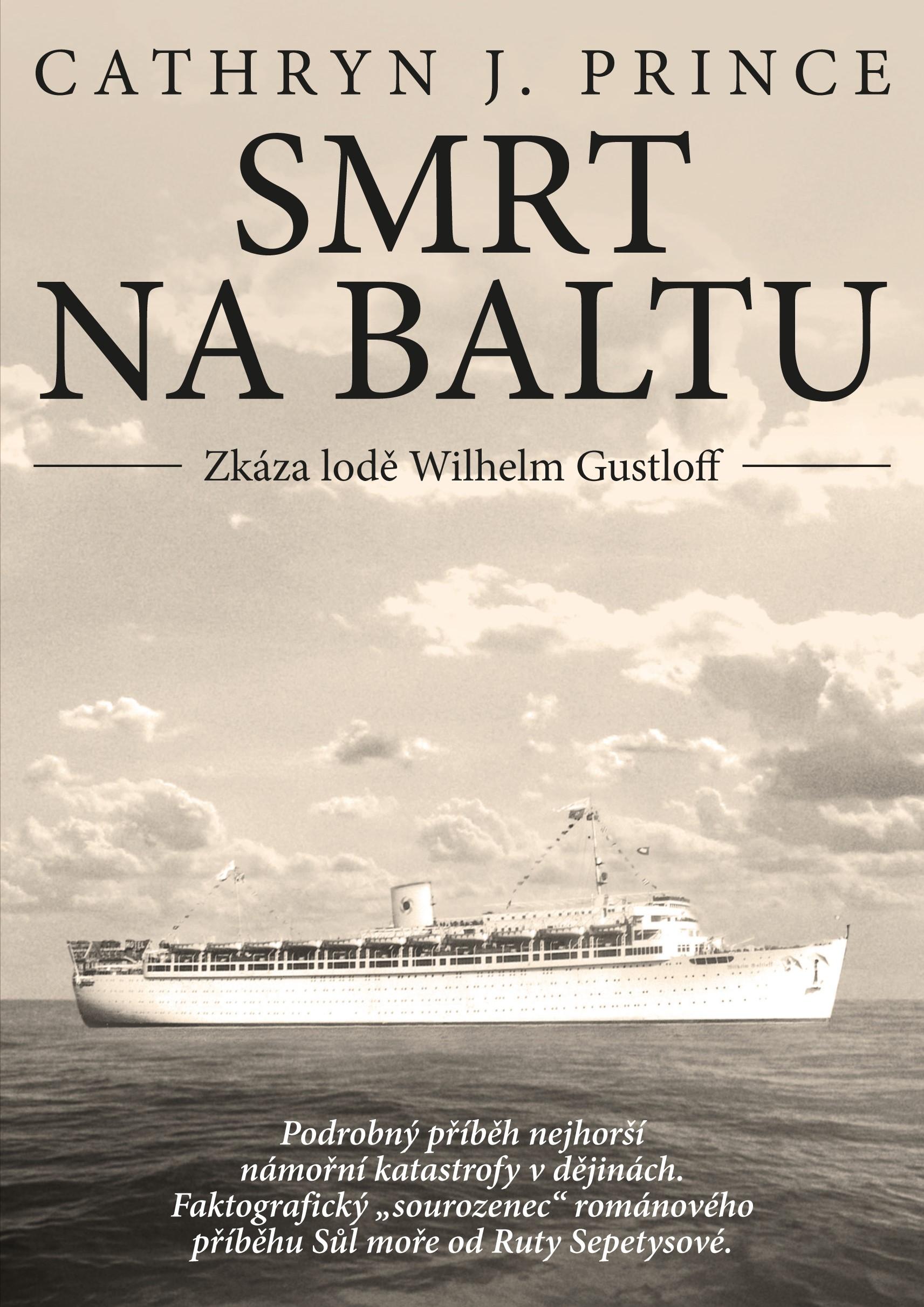 Smrt na Baltu: Zkáza lodě Wilhelm Gustloff