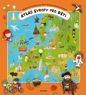 Atlas Evropy pro děti | Tomáš Tůma, Oldřich Růžička