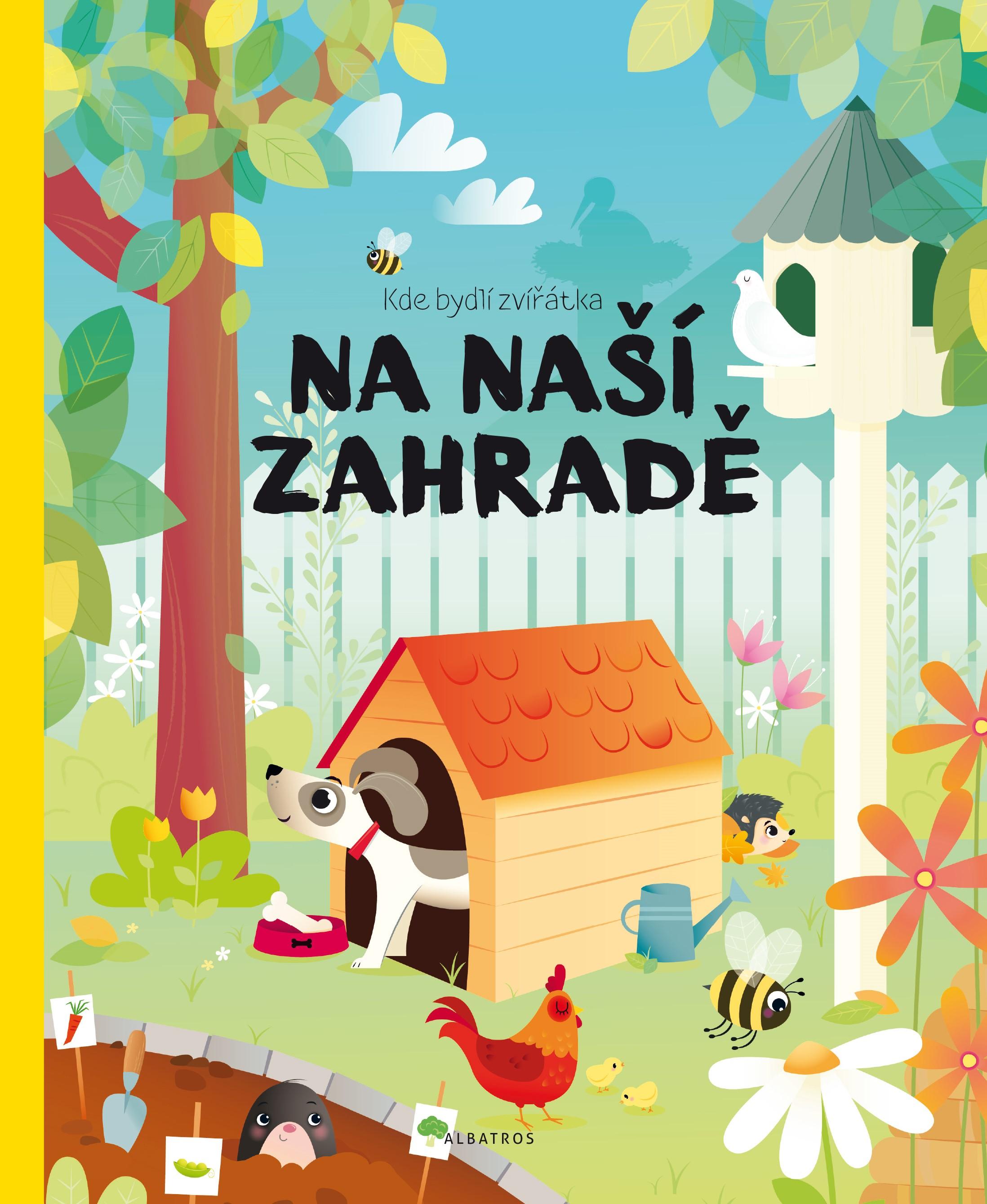 Kde bydlí zvířátka na naší zahradě | Pavla Hanáčková