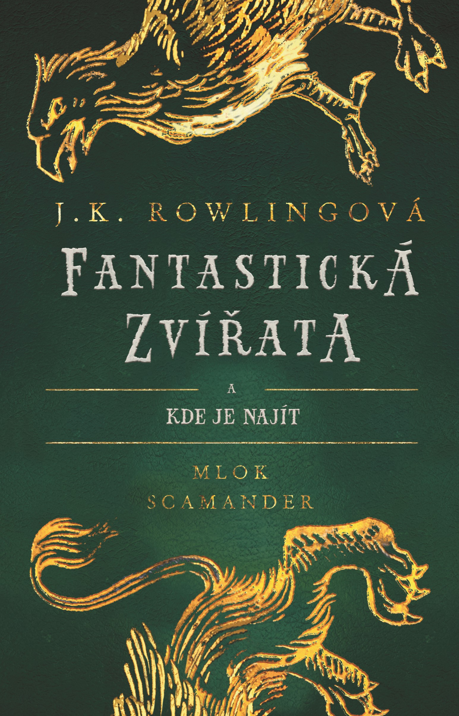 Fantastická zvířata | J. K. Rowlingová