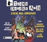 Tajná dvojka A + B - Zločin mezi dinosaury (audiokniha pro děti)