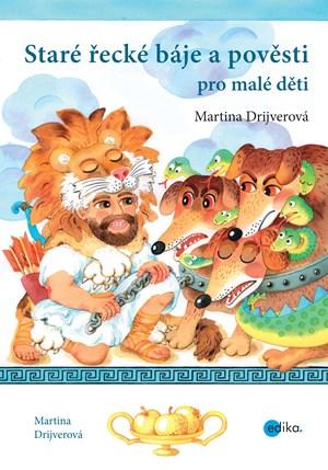 Staré řecké báje a pověsti pro malé děti