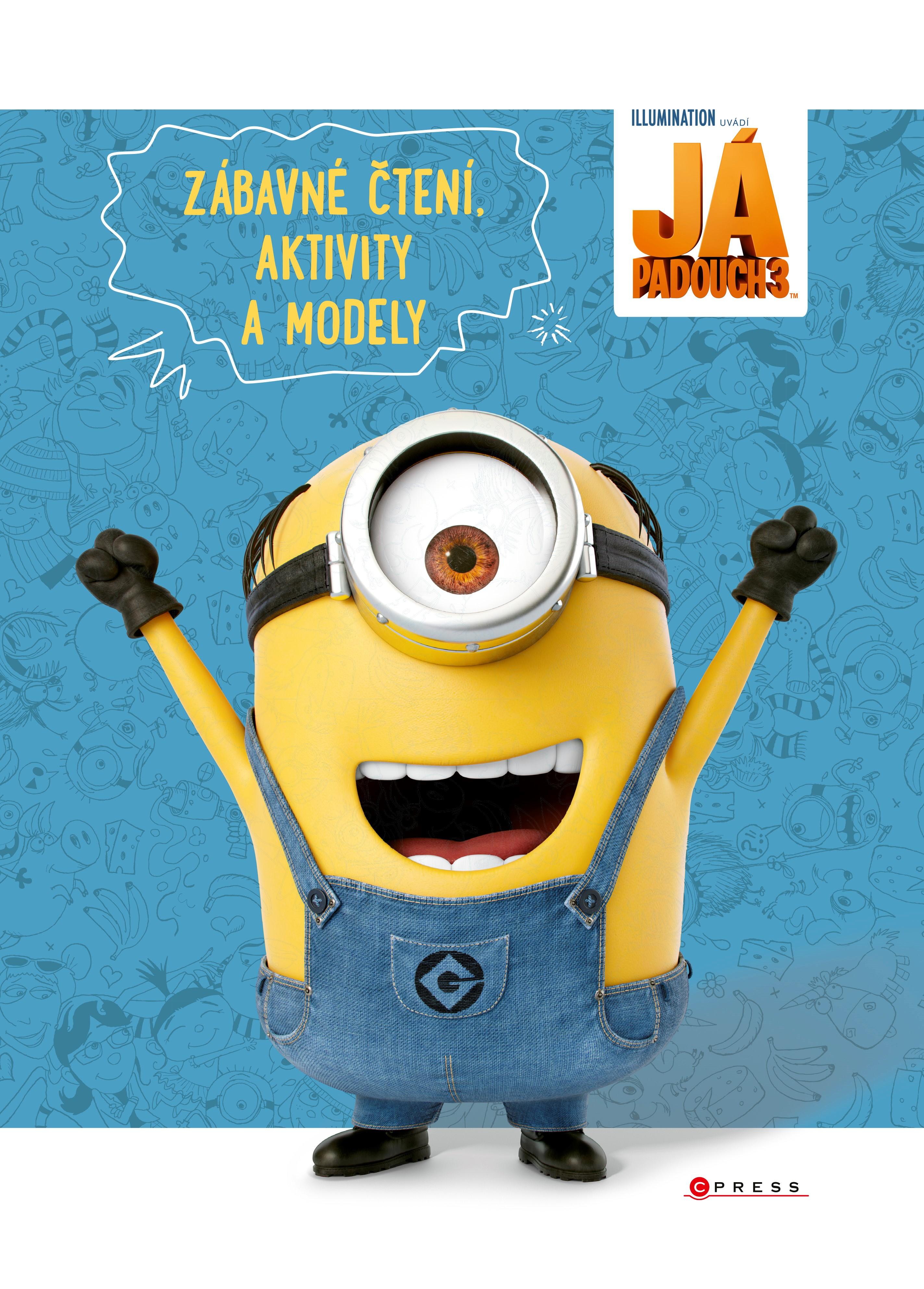 Já, padouch 3: Zábavné čtení, aktivity a modely