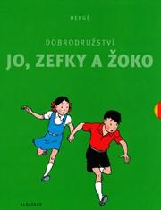 Dobrodružství Jo, Zefky a Žoko - kompletní vydání 1-5