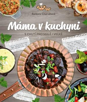 Barbora Charvátová – Máma v kuchyni