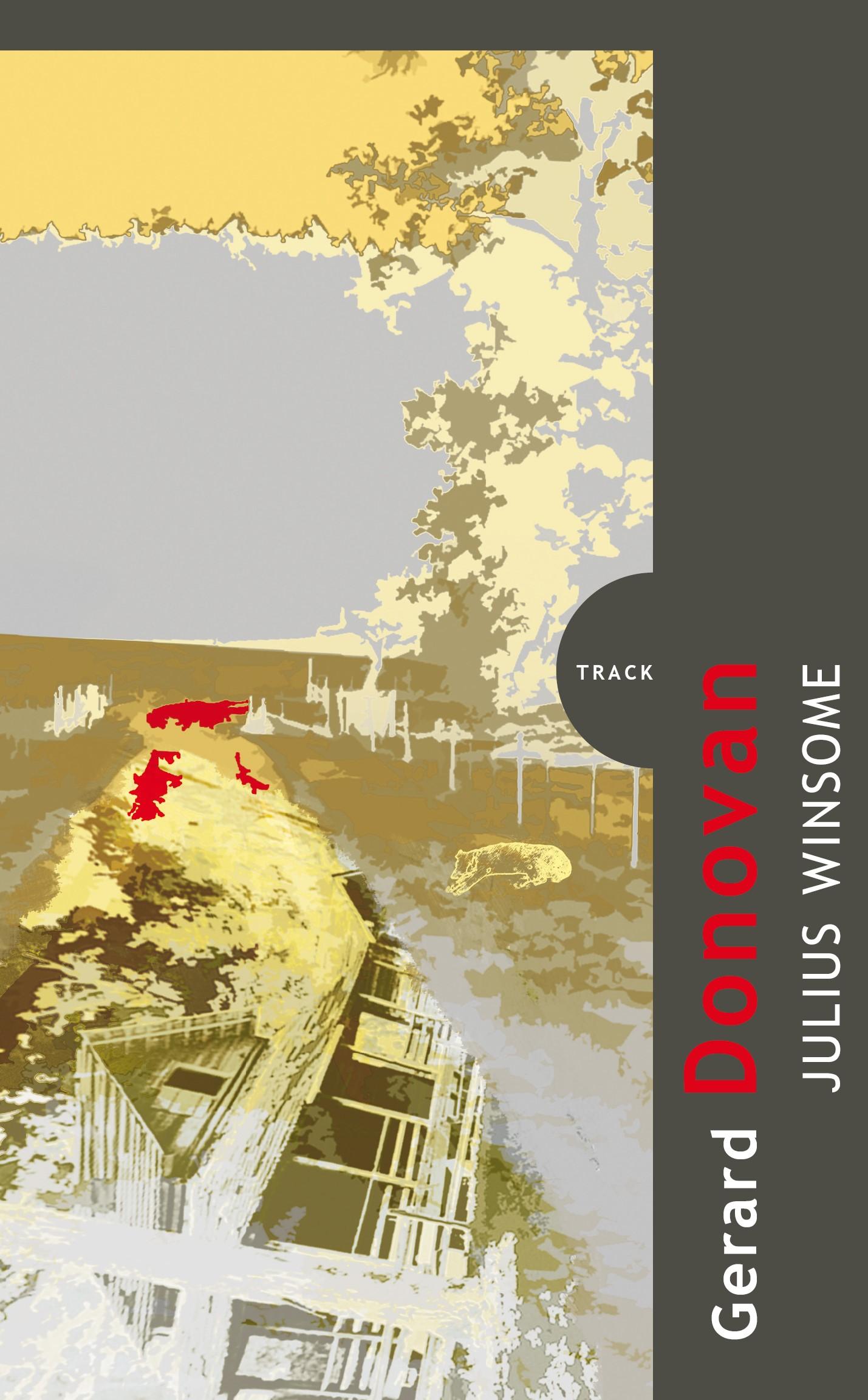 Julius Winsome | Gerard Donovan, Renáta Dlouhá