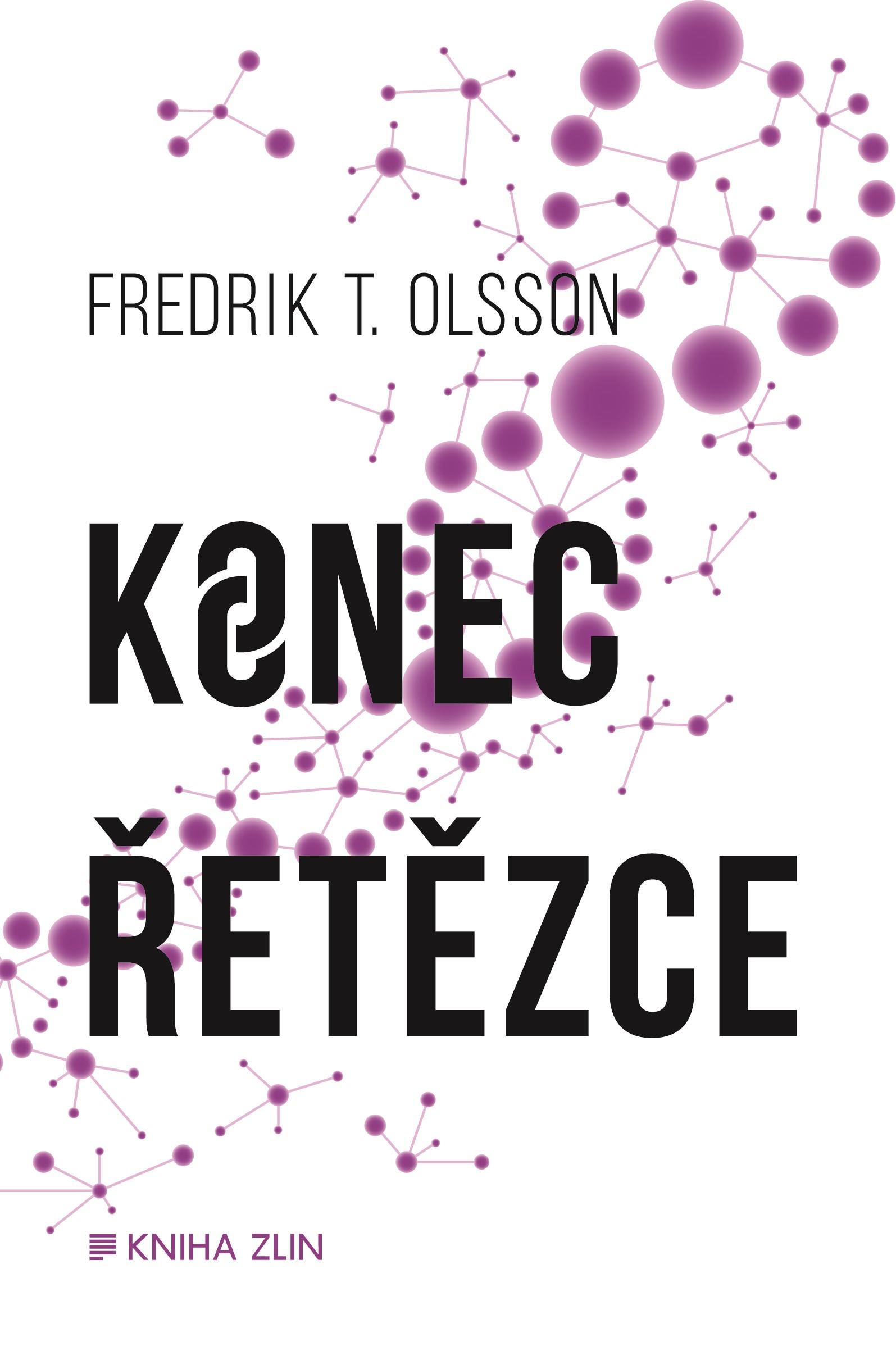 Konec řetězce (paperback)   Jana Thomsen, Fredrik T. Olsson