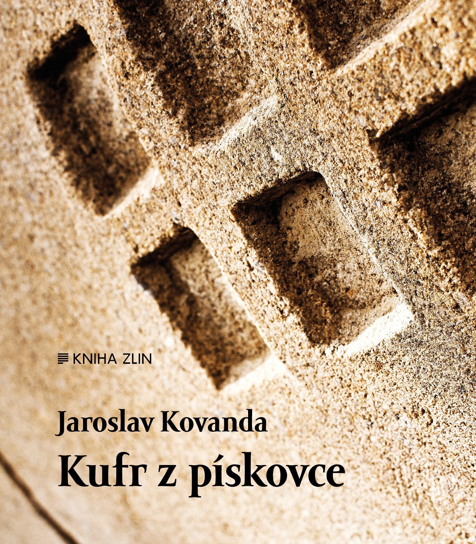 Kufr z pískovce | Jaroslav Kovanda