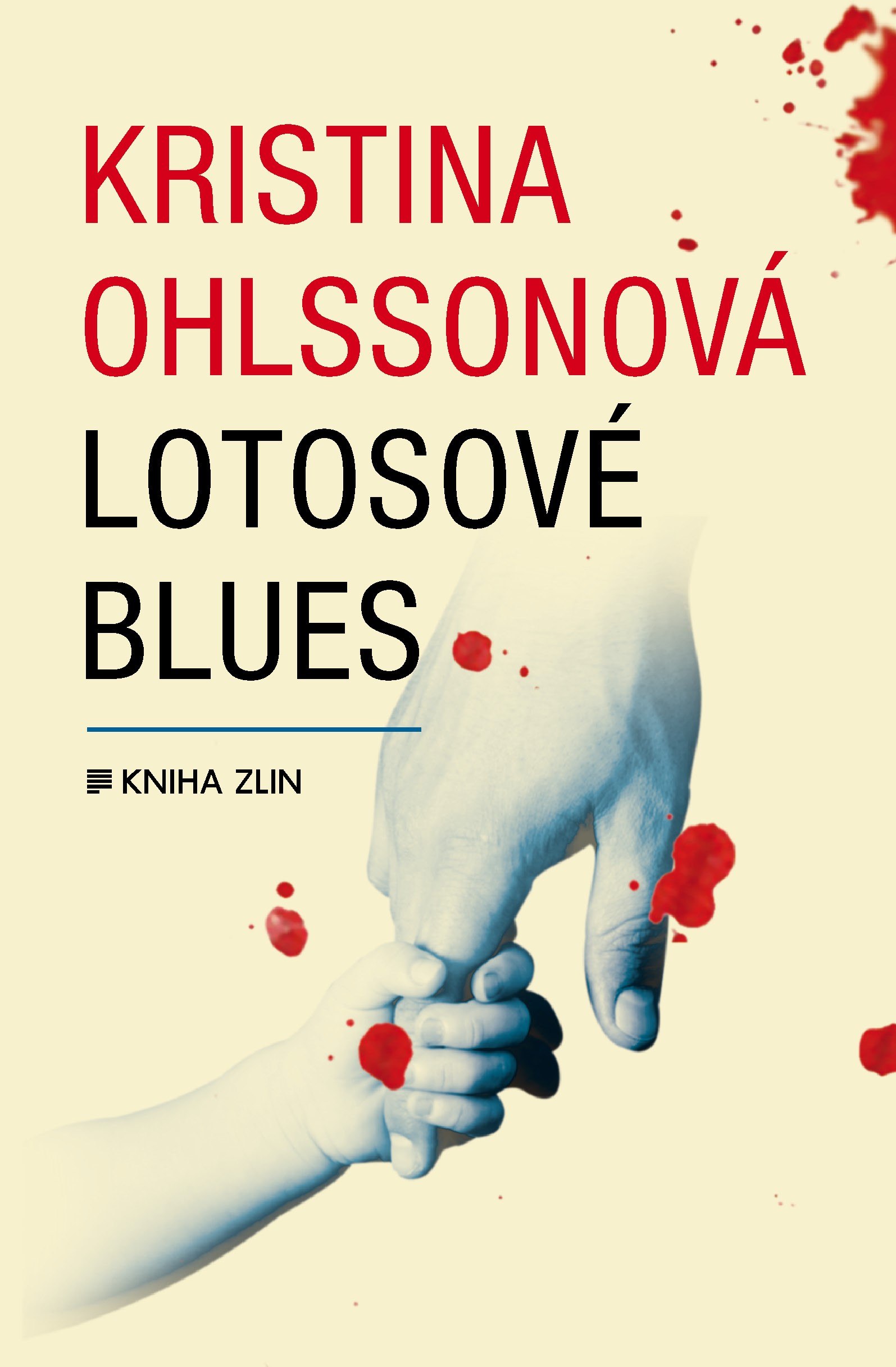 Lotosové blues (paperback) | Luisa Robovská, Kristina Ohlssonová