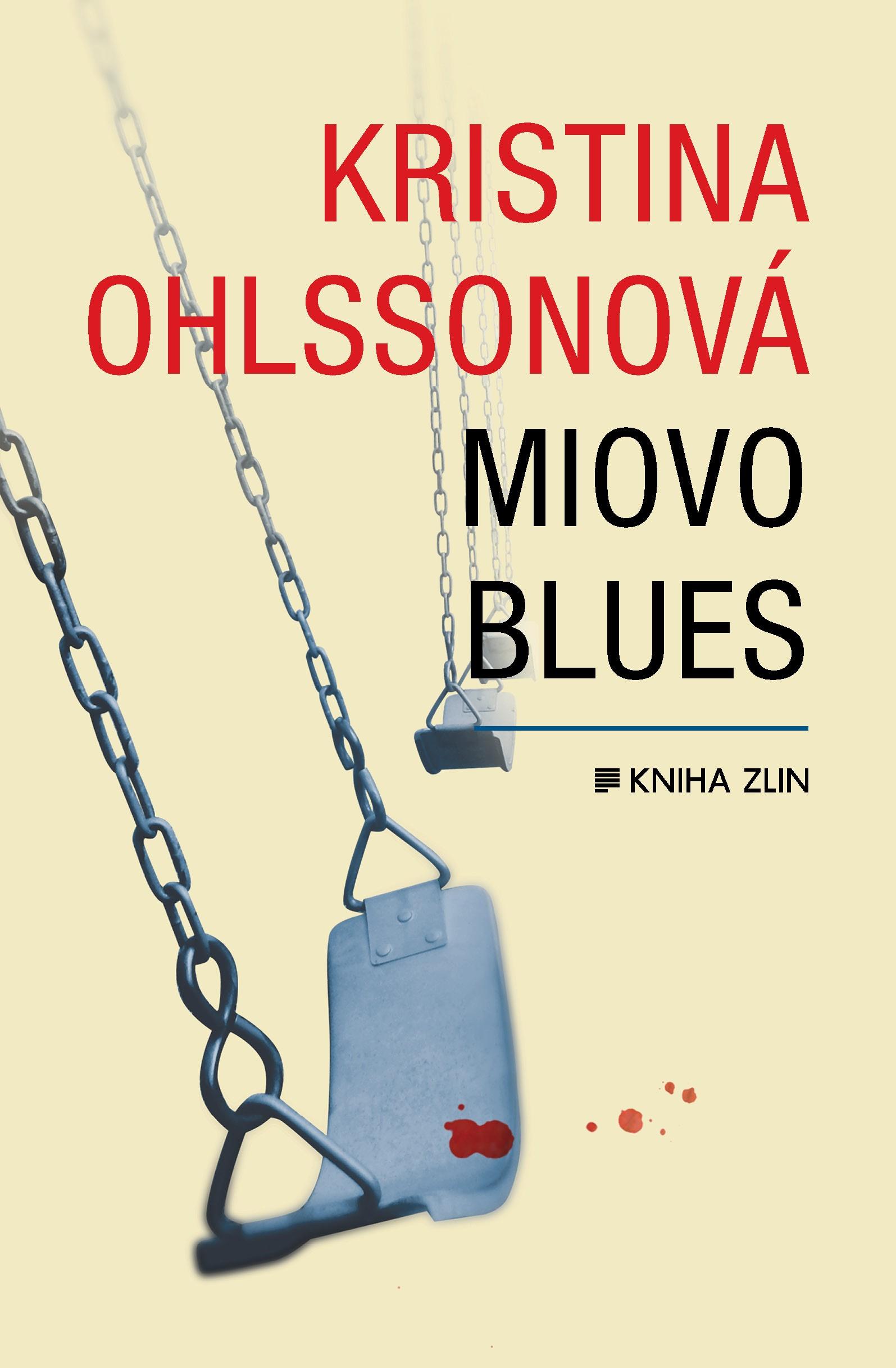 Miovo blues (paperback) | Kristina Ohlssonová, Luisa Robovská