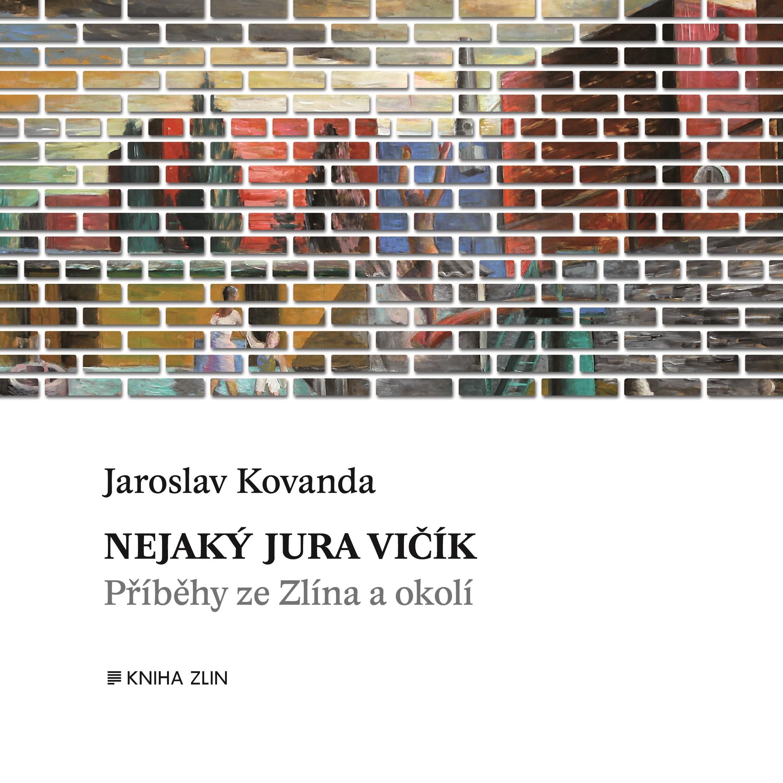 Nejaký Jura Vičík | Jaroslav Kovanda