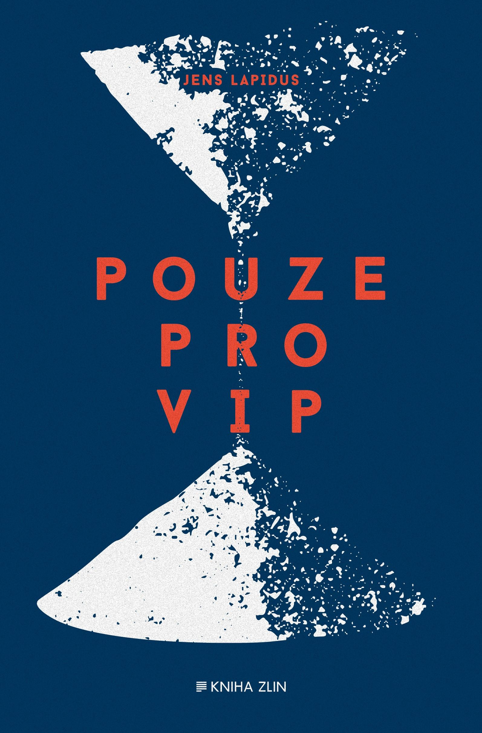 Pouze pro VIP | Martin Severýn, Jens Lapidus