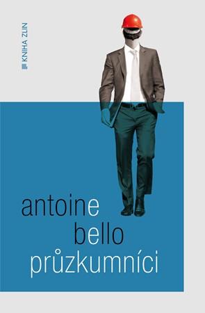 Průzkumníci | Alan Beguin, Antoine Bello